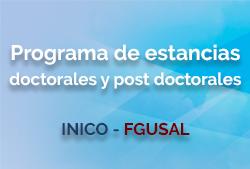Estancias doctorales y postdoctorales, INICO-FGUSAL