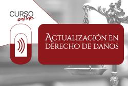 Cursos online, Actualización en Derecho de Daños