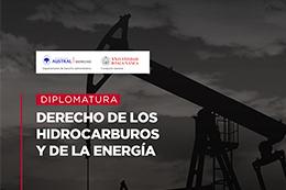 Diplomatura en Derecho de los hidrocarburos y la energía