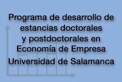 Programa de desarrollo de estancias doctorales y postdoctorales en Economía de Empresa