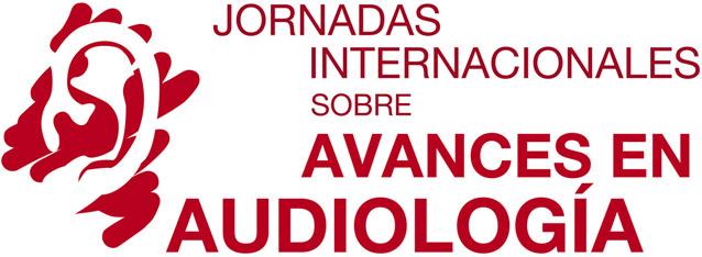 Jornadas Internacionales sobre Avances en Audiología